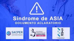 Lee más sobre el artículo Síndrome de ASIA